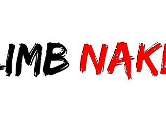 Climb Naked Bumper Sticker