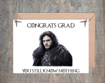 Graduation Card Game of Thrones Card Game of Thrones Printable Jon Snow Funny Congratulations Card Grad GoT Instant Download