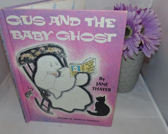 Vintage Book Gus and the Baby Ghost Jane Thayer 1972 weekly Reader book club Illustrated