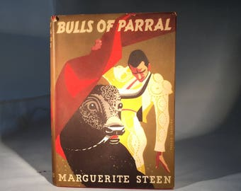 Bulls of Parral by Marguerite Steen