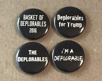 Basket of Deplorables Donald Trump President 4 - 1 Inch Button Badges Pinback Pin Set