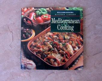 Mediterranean Cookbook, Mediterranean Cooking by Williams Sonoma, 1998 Vintage Cook Book