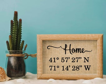 Home Latitude Longitude Burlap Print, Gps coordinates home sign, Our First Home Sign, Personalized Housewarming Gift-6H