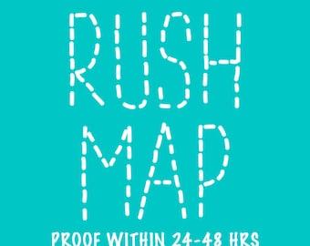 RUSH my Map! 24-48hr proof turnaround