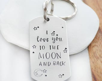 I Love You to the Moon and Back Keychain - Hand Stamped Keyring - Moon Keychain - Valentine's Day Keychain