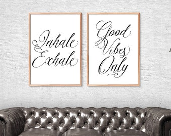 Inhale Exhale Print, Good Vibes Only Print Set, Inhale Exhale Gray, Inhale Exhale Printable Art, Good Vibes Only Digital Inhale Exhale Decor