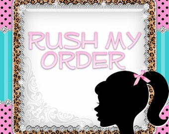 RUSH My Order! Processing Option for 1-2 business days