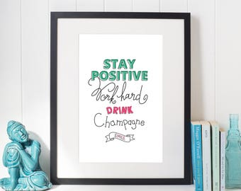 Poster with positive quote for home or office decoration