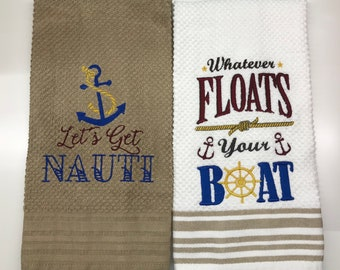 Lets Get Nauti and What Ever Floats Your Boat Tea Towel Set - Machine Embroidery