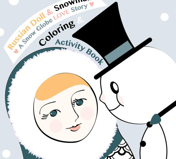 Russian Doll and Snowman Coloring / Activity Book Printable
