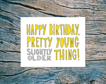 Happy Birthday (PYT) - A2 folded note card & envelope - SKU 179