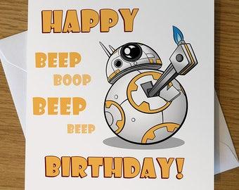 BB-8 Birthday Card, BB8 greeting card, Star Wars greeting card, Star Wars Birthday Card, Star Wars, BB-8, BB8, Birthday Card, Geeky Birthday