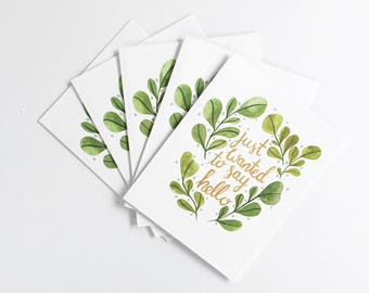 Just Wanted to Say Hello greeting cards -  set of five 5.5 x 4