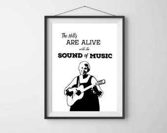 The Hills Are Alive With The Sound of Music Download, Sound of Music Print, Maria Von Trapp, Sound of Music Printable, Digital Download
