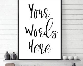 Halloween Gifts Custom Print  Personalized prints  typography Quote Print Printable Art Custom Design Modern Print Your Favorite Quote-DIY09