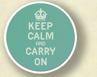 Keep Calm and Carry On Cross Stitch Pattern. Best Seller Modern Simple Cute Quote Counted Cross Stitch Pattern PDF File. Instant Download