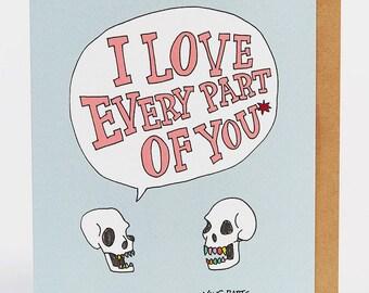 Love card, Valentine's card, Wife card, Anniversary, BFF, Friendship, boyfriend card, girlfriend card, 'Love Every Part', Wally Paper Co