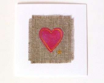Greetings card for someone special. With freehand embroidered lush pink heart on natural linen. Lovely linen anniversary card.