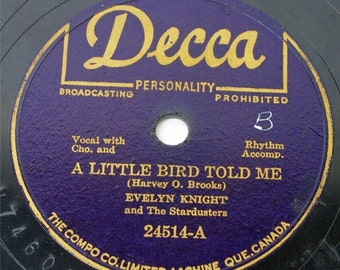 Evelyn Knight & Stardusters  78 rpm Record Little Bird Told Me/Brush Those Tears Decca 24514