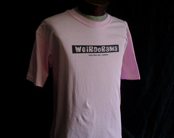 Weirdorama T Shirt Fort Erie S M L XL Pink
