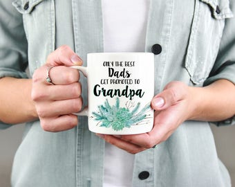 Pregnancy Reveal to Grandpa Pregnancy Announcement for Grandparents To Be Grandfather Mug Personalized Mug Only the Best Dads Custom Mug