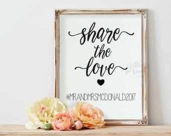 Share the Love Sign, Hashtag Instagram Sign, Share the Love Printable,  8x10, Printable Table Sign, Wedding Decor, DIY Wedding Sign, PDF