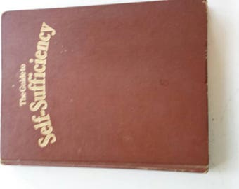 The Guide to Self-Sufficiency  John Seymour 1976 Farming Gardening homesteading