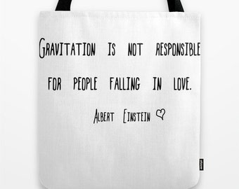 Albert Einstein Quote Tote Bag, Gravitation in Love, Personalized Color or Black and White Market Bag