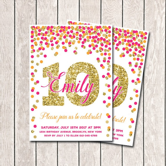 10th birthday invitation hot pink orange and gold confetti filmwisefo