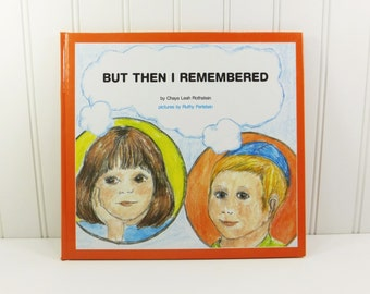 But Then I Remembered by Chaya Leah Rothstein, 1991 Feldheim Young Readers Edition, Israel