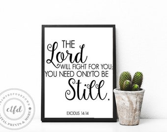Exodus 14:14 Bible Verse 8x10 Typography Digital Print