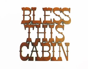 Bless this Cabin metal sign