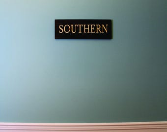 Southern sign. Wood sign. Wall decor. Farmhouse decor. Southern decor. South Decor. Rustic Southern. Deep South. Southern Pride. Wood Sign.