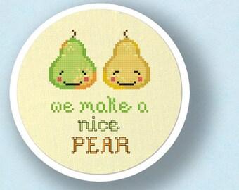 We Make a Nice PEAR Cross Stitch Pattern. Cute Fruit Pun Cross Stitch, Modern Simple Counted Cross Stitch PDF Pattern. Instant Download
