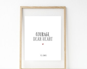 Printable Art Print, Christian Art Print, CS Lewis Quote, Courage Dear Heart, Voyage of the Dawn Treader, Heart, Quote Print, CS Lewis Print