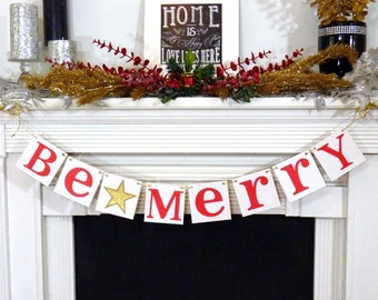 Christmas Banner, Be Merry Banner, Christmas Garland, Merry Christmas Sign, Christmas Decoration, Be Merry photo prop , Gold Or Silver Star