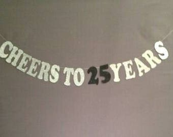 25th Birthday Decorations, Happy Birthday, 25th Bithday, Cheers to 25 Years, Glitter Banner, Birthday Party Decorations, Cheers and Beers