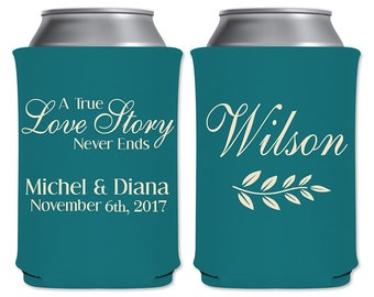 Neoprene Can Coolers Personalized Can Beverage Insulator Wedding Favors | A True Love Story Never Ends (1A) | Can Holders | READ DESCRIPTION
