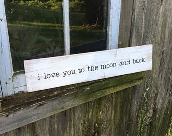 I love you to the moon and back | Wood Sign | Rustic Wooden Sign | Home Décor