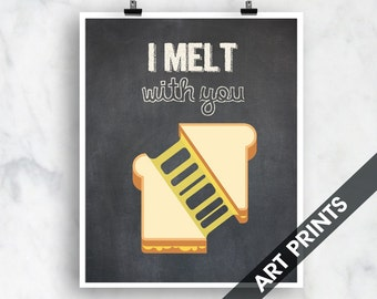 I Melt with You (Grilled Cheese)- Art Print (Funny Kitchen Song Series) (Featuring on Vintage Chalkboard) Kitchen Art Prints