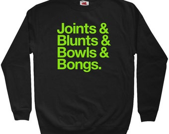 Joints Blunts Bowls Bongs Sweatshirt - Men S M L XL 2x 3x - Crewneck Weed Shirt - 420 - 3 Colors