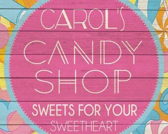 Custom Candy Shop Sign Digital Download