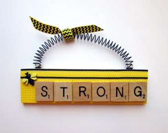 Be Strong Scrabble Tile Ornament
