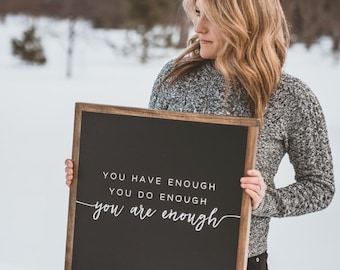 """YOU ARE ENOUGH // 18""""X18"""" // Painted Wood Sign"""