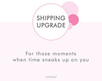 Shipping Options - Quick Ship Upgrade - Options for Faster Shipping of Your Order via USPS