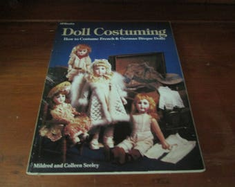 Doll Costuming How to Costume French and German Bisque Dolls