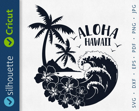 Aloha Svg Hawaii Svg Beach Svg Palm Summer Clipart Svg Png Dxf