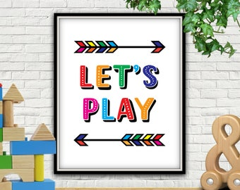 Charming Letu0027s Play, PRINTABLE, Lets Play, Playroom Decor, Playroom Sign, Playroom  Art
