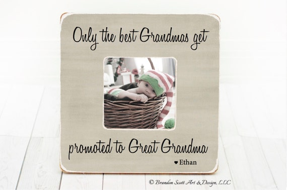 Only The Best Grandmas Get Promoted To Great Grandma Grandma