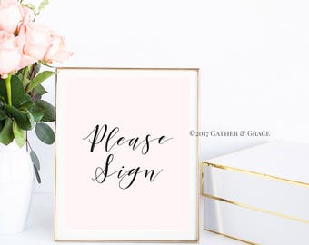 Printable, Guest Book Sign, Please Sign, Guest Book Printable, Guest Book, Wedding Decor, Wedding Sign, Party Decor, Gifts, Blush Pink